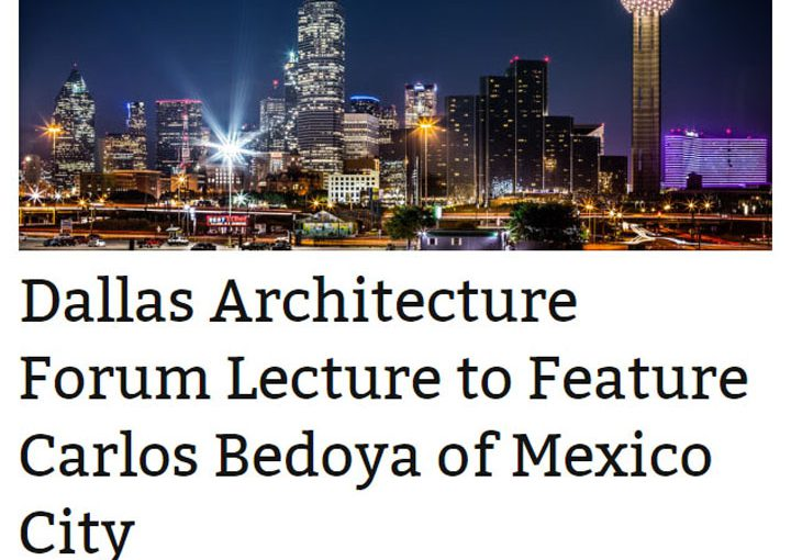 Dallas Architecture Forum, Dallas TX